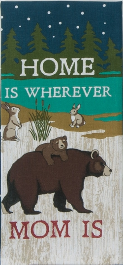 Home is Wherever Mom Is - Tea Towel