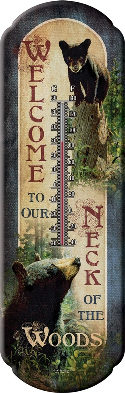 Welcome to Our Neck of the Woods Thermometer