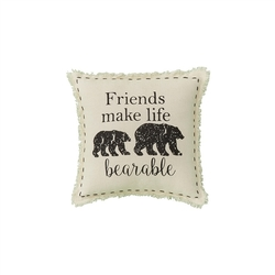 Friends Make Life Bearable Pillow